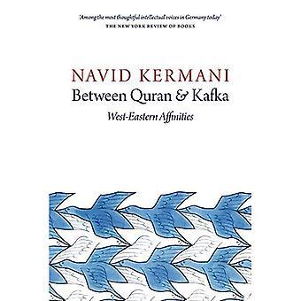 Tra Corano e Kafka: ovest-est affinità