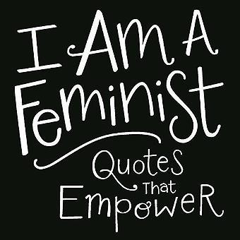 Olen feministi: lainauksia, jotka antavat