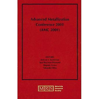 Advanced Metallization Conference 2001 (Amc 2001)