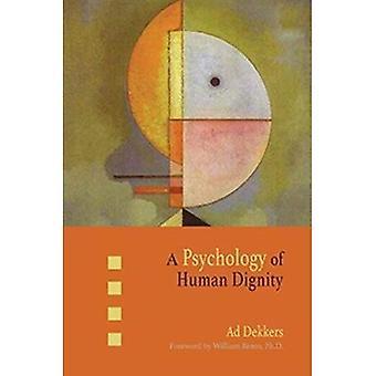 Een psychologie van de menselijke waardigheid