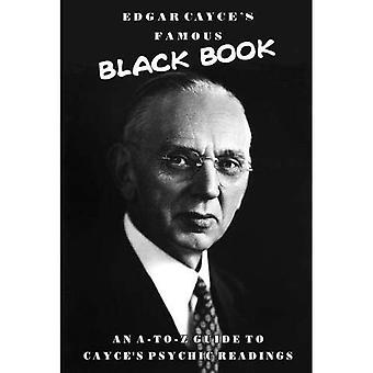 Edgar Cayces berühmten Black Book: ein A-Z Führer zu Cayces Wahrsagen
