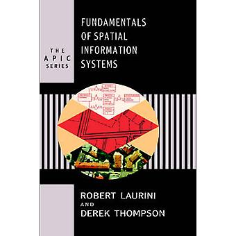 FUNDAMENTALS SPATIAL INFO SYSTEMS by Laurini