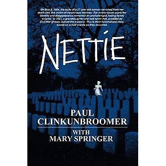 NETTIE by Clinkunbroomer & Paul