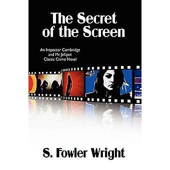 Het geheim van het scherm een inspecteur Combridge en Mr. Jellipot Classic misdaadroman Wright & S. Fowler