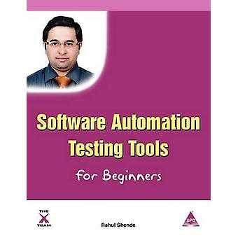 Software Automation Testing Tools for Beginners by Shende & Rahul