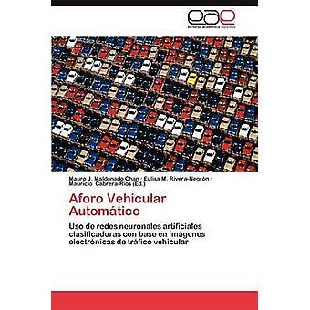 Aforo Fahrzeugverkehr Automatico von Maldonado Chan & Mauro J.