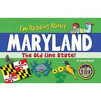 I'm Reading about Maryland by Carole Marsh - 9780635113450 Book