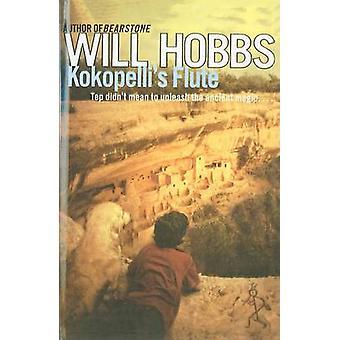 Kokopelli's Flute by Will Hobbs - 9780756955038 Book