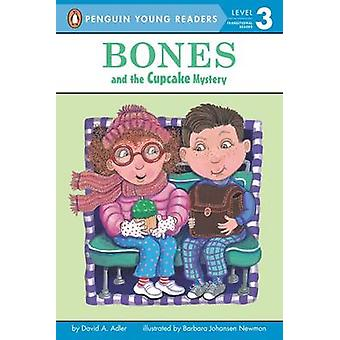 Bones and the Cupcake Mystery by David A Adler - Johansen Newman - 97