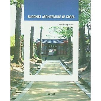 9. Buddhist Architecture of Korea - Korean Culture Series by Sungwoo K