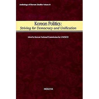 Korean Politics - Anthology of Korean Studies by Korean National Commi