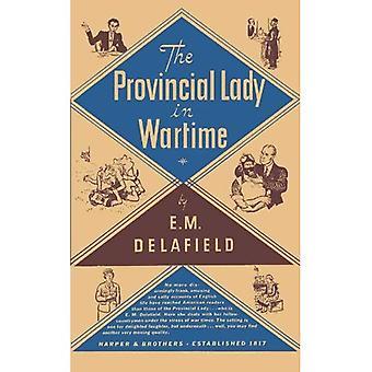 Pani prowincji w czasie wojny (prowincji Lady)