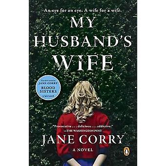 My Husband's Wife by Jane Corry - 9780735220966 Book