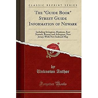 The Guide Book Street Guide Information of Newark