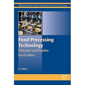 Food Processing Technology by P J Fellows