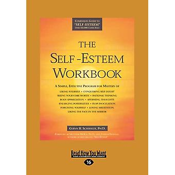The SelfEsteem Workbook Easyread Large Edition by Schiraldi Ph. D. & Glenn R.