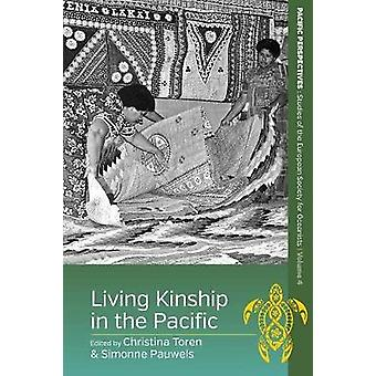 Living Kinship in the Pacific by Toren Pauwels