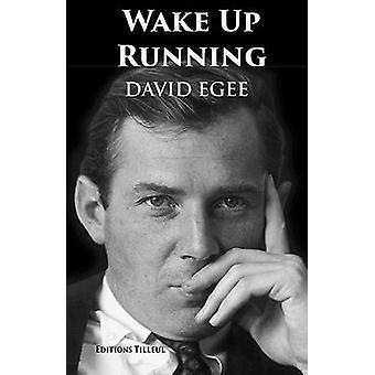 Wake Up Running by Egee & David
