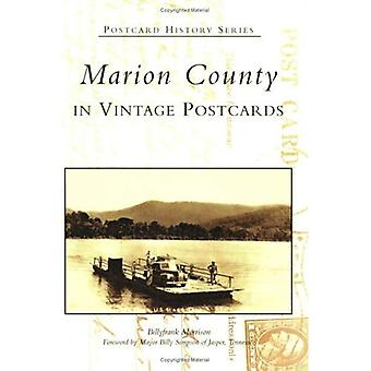 Marion County in Vintage Postcards, Tennessee (Postcard History Series)