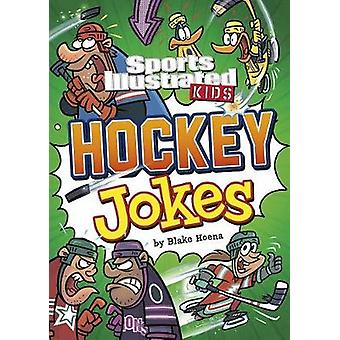 Sport Illustrated Kids Hockey Jokes! by Blake Hoena - 9781496550903 B