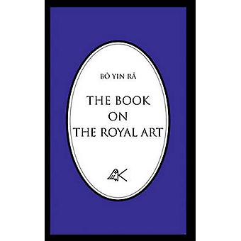 The Book on the Royal Art by Bo