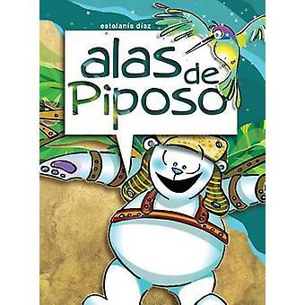 alas de Piposo by Diaz & Estefania