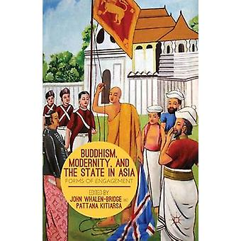 Buddhism Modernity and the State in Asia by Edited by J Whalen Bridge Edited by P Kitiarsa