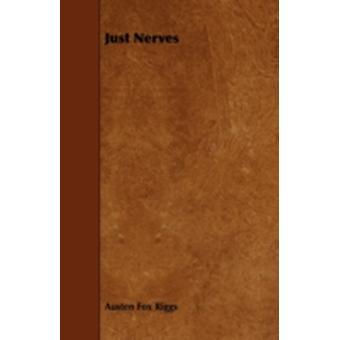 Just Nerves by Riggs & Austen Fox