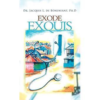 Exode Exquis af De Bonenfant & Jacques L.