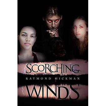 Scorching Winds by Hickman & Raymond