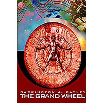 The Grand Wheel by Bayley & Barrington J.
