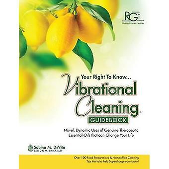Vibrational Cleaning Guide by DeVita & Sabina