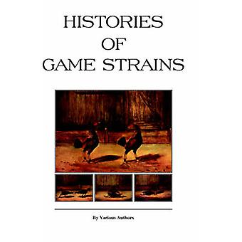 Histories of Game Strains History of Cockfighting Series by Various