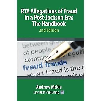 RTA Allegations of Fraud in a PostJackson Era The Handbook by Mckie & Andrew