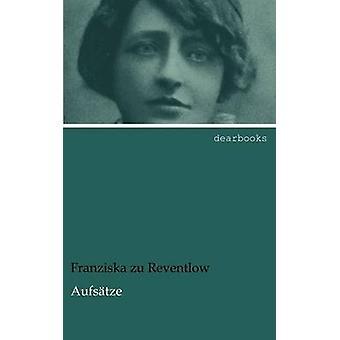 Aufstze by Reventlow & Franziska zu
