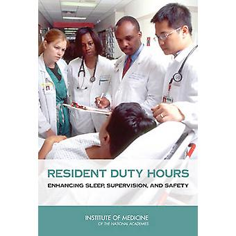 Resident Duty Hours - Enhancing Sleep - Supervision - and Safety by Co