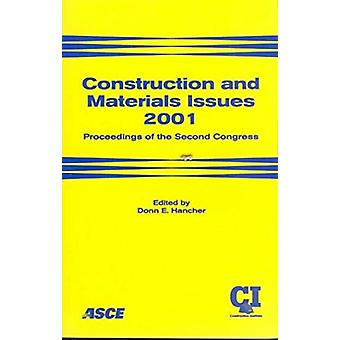 Construction and Materials Issues - Proceedings of the Second Congress