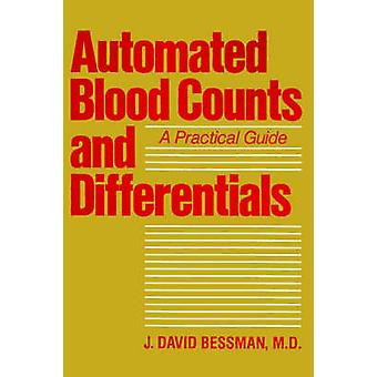 Automated Blood Counts and Differentials - A Practical Guide by J.Davi