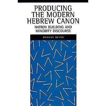 Producing the Modern Hebrew Canon - Nation Building and Minority Disco