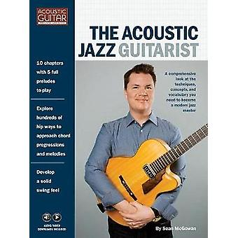 Sean McGowan - The Acoustic Jazz Guitarist (Book/Online Media) by Sean