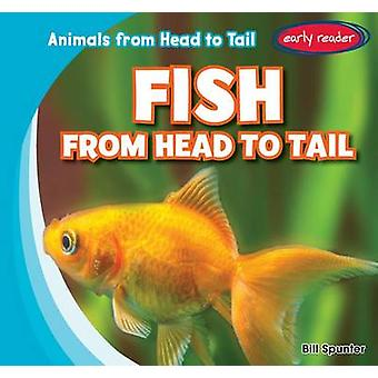 Fish from Head to Tail by Bill Spunter - 9781482445381 Book