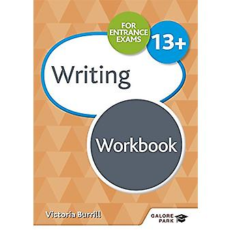 Writing for Common Entrance 13+ Workbook by Victoria Burrill - 978151