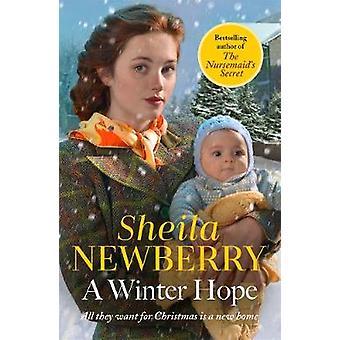 A Winter Hope - A heart-warming festive World War II saga by Sheila Ne
