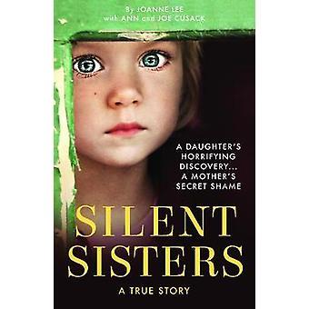 Silent Sisters by Joanne Lee - 9781912624300 Book