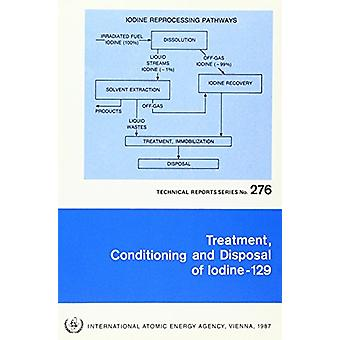 Treatment - Conditioning and Disposal of Iodine-129 - 9789201252876 B
