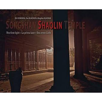 Songshan Shaolin Temple - The First Light (Multilingual edition) - 978