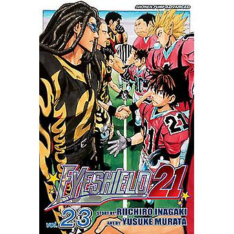 Eyeshield 21 - Volume 23 - Then Came the Showdown! by Riichiro Inagaki