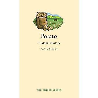 Kartoffel - eine globale Geschichte durch Andrew F. Smith - 9781861897992 Buch