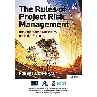 The Rules of Project Risk Management - Implementation Guidelines for M