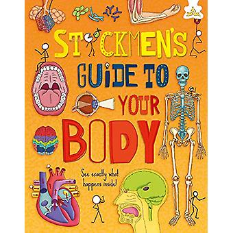Stickmen's Guide to Your Body by John Farndon - 9781912108343 Book